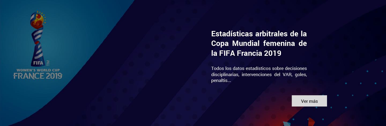 ESTADISTICAS ARBITRALES DE LA COPA MUNDIAL FEMENINA DE LA FIFA FRANCIA 2019