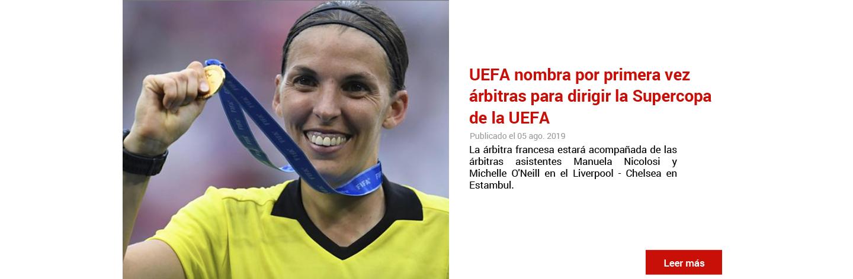 UEFA nombra por primera vez árbitras para dirigir la Supercopa de la UEFA.
