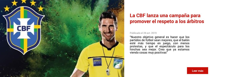 La CBF lanza una campaña para promover el respeto a los árbitros