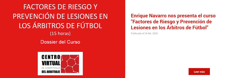 Enrique Navarro nos presenta el curso 'Factores de Riesgo y Prevención de Lesiones en los Árbitros de Fútbol'
